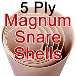 5 Ply Magnum Snare Shell